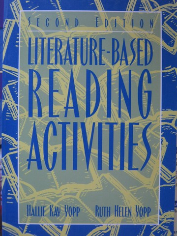 Literature-Based Reading Activities 2nd Edition (P) by Yopp,