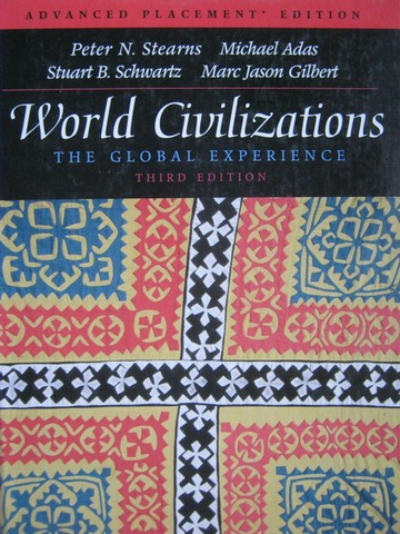 World Civilizations The Global Experience 3rd Edition AP (H)