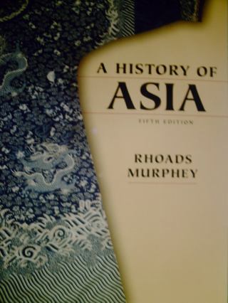 A History of Asia 5th Edition (P) by Rhoads Murphey