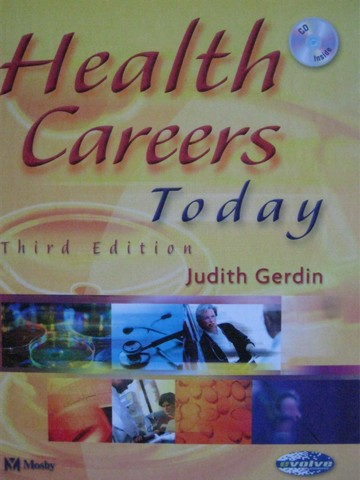 Health Careers Today 3rd Edition (H) by Judith Gerdin