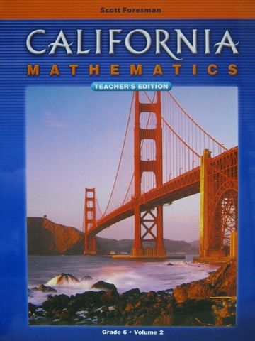 California Mathematics 6 TE Volume 2 (CA)(TE)(Spiral)