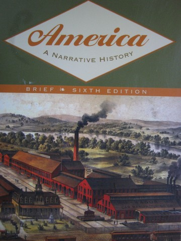 America A Narrative History Brief 6th Edition (P) by Tindall,