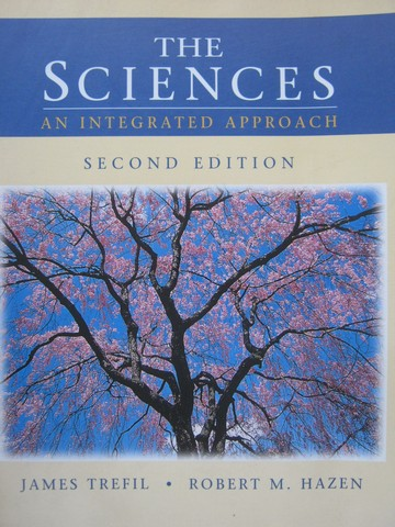 Sciences An Integrated Approach 2nd Edition (P) by Trefil,