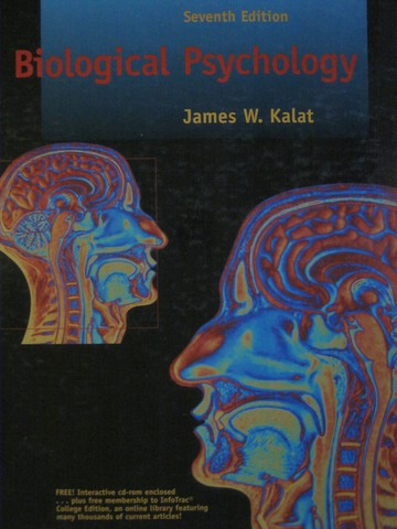 Biological Psychology 7th Edition (H) by James W Kalat