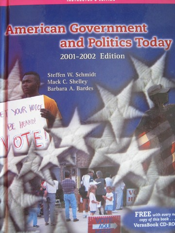 American Government & Politics Today 2001-2002 IE (TE)(H)