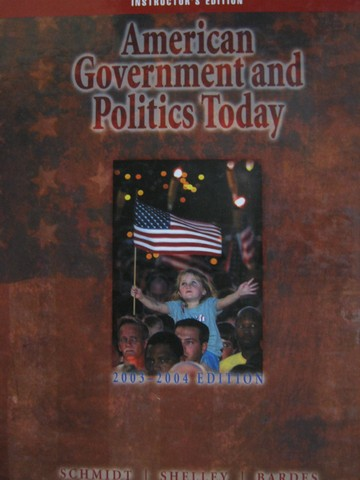 American Government & Politics Today 2003-2004 IE (TE)(H)