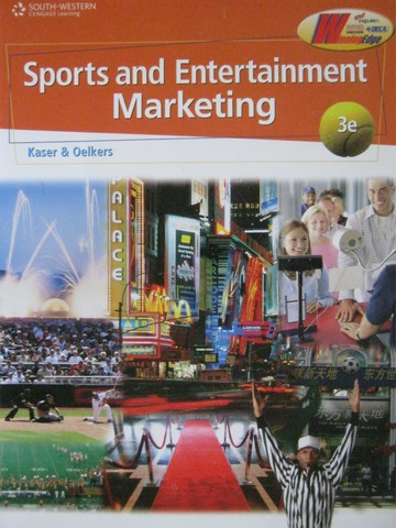 Sports & Entertainment Marketing 3rd Edition (P) by Kaser,