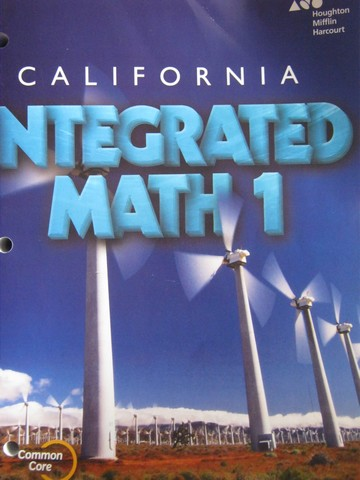 California Integrated Math 1 Common Core (CA)(P) by Burger,