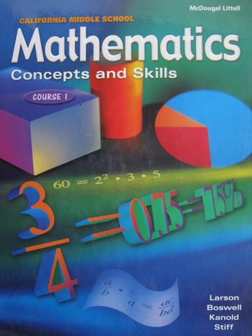 Mathematics Concepts & Skills Course 1 (CA)(H) by Larson,