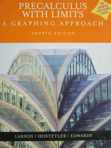 Precalculus with Limits A Graphing Approach 4th Edition (H)