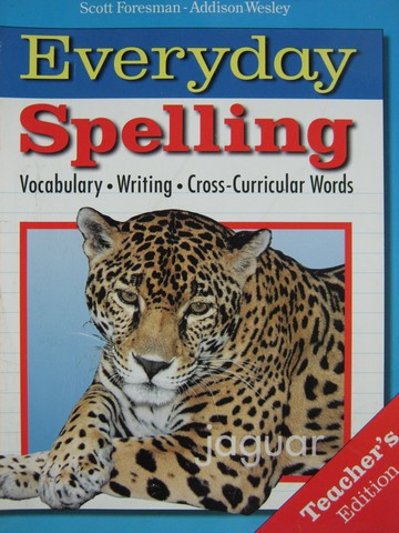 Everyday Spelling 7 TE (TE)(Spiral) by Beers, Cramer, Hammond,