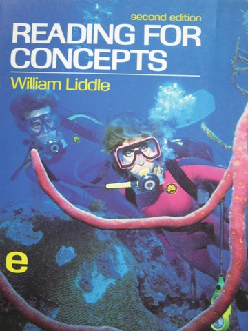 Reading for Concepts E 2nd Edition (P) by William Liddle