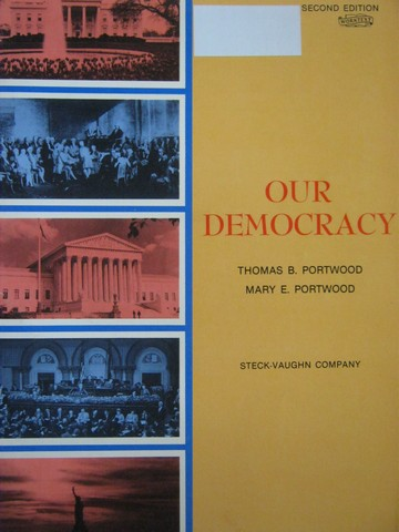 Our Democracy 2nd Edition (P) by Thomas Portwood & Mary Portwood