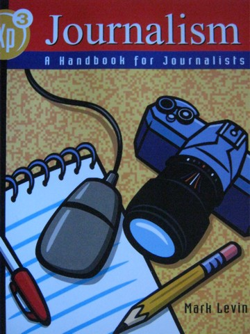 Exp3 Journalism A Handbook for Journalists (P) by Mark Levin