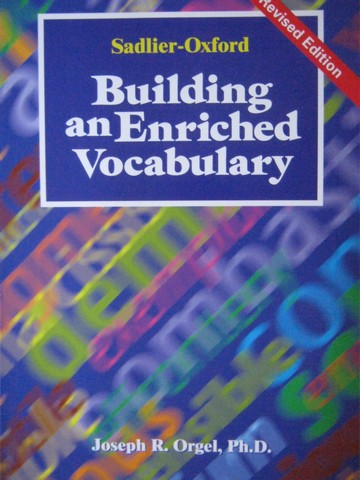 Building an Enriched Vocabulary Revised Edition (P) by Orgel
