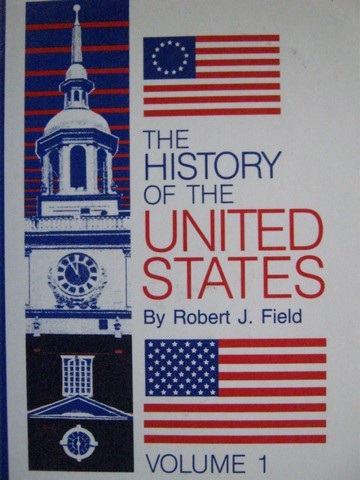 History of the United States Volumes 1 Revised (H) by Field