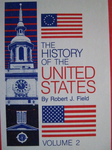 History of the United States Volumes 2 Updated (H) by Field