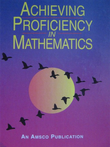 Achieving Proficiency in Mathematics (H) by Mandery & Schneider