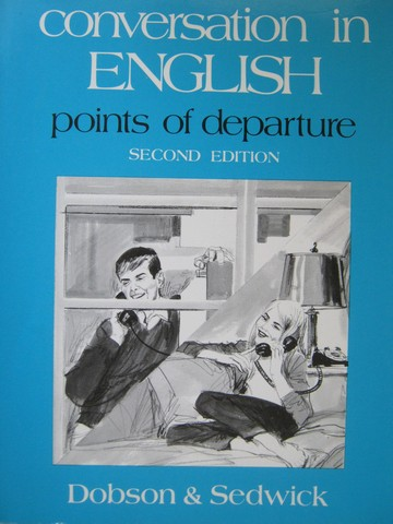Conversation in English Points of Departure 2nd Edition (P)