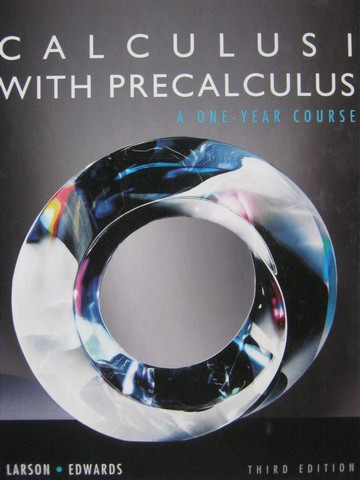 Calculus 1 with Precalculus 3rd Edition (H) by Larson & Edwards