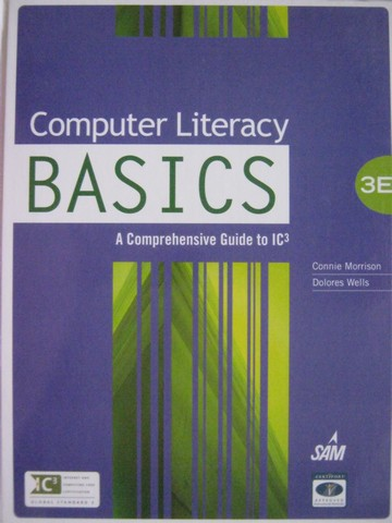 Computer Literacy BASICS 3rd Edition (H) by Morrison & Wells