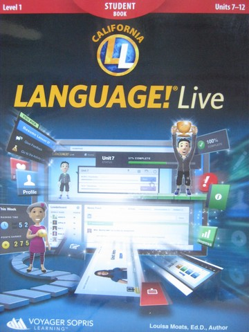 Language! Live Level 1 Units 7-12 Student Book (CA)(P) by Moats