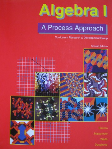 Algebra 1 A Process Approach 2nd Edition (H) by Rachlin