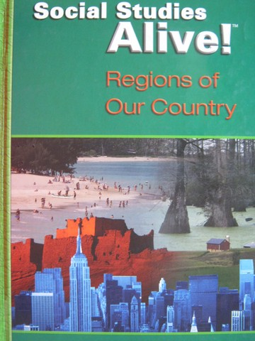 Social Studies Alive! Regions of Our Country (H) by Bower,