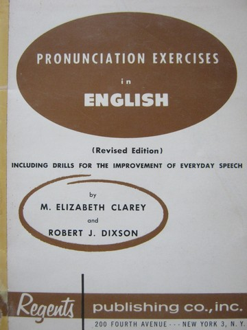 Pronunciation Exercises in English Revised Edition (P) by Clarey