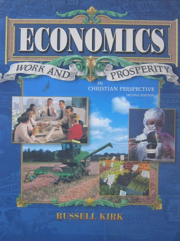 Economics Work & Prosperity in Christian Perspective 2e (P)