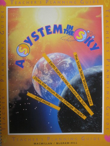 A System in the Sky Teacher's Planning Guide (TE)(Spiral)