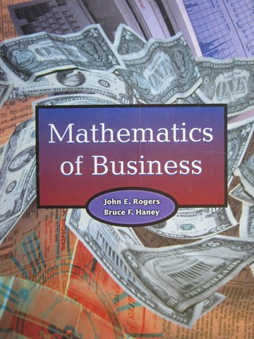 Mathematics of Business (H) by John E Rogers & Bruce F Haney