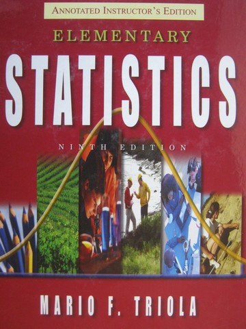 Elementary Statistics 9th Edition AIE (TE)(H) by Mario F Triola