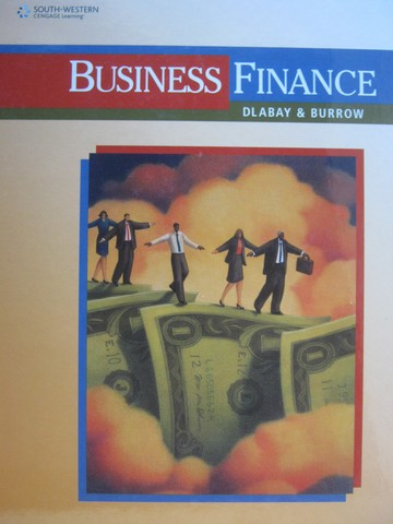 Business Finance (H) by Les R Dlabay & James L Burrow