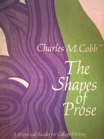 Shapes of Prose (P) by Charles M Cobb