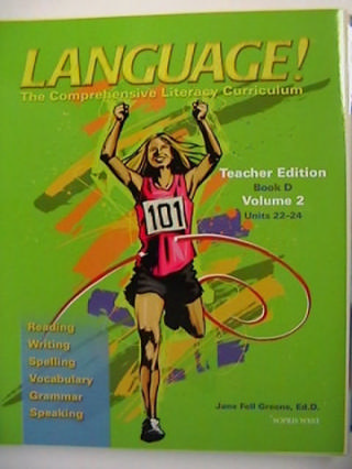 Language! 3rd Edition D TE Volume 2 (TE)(Spiral) by Greene