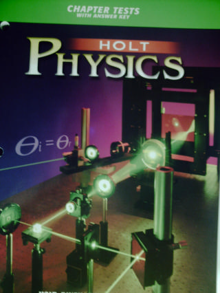 Holt Physics Chapter Tests with Answer Key (P)