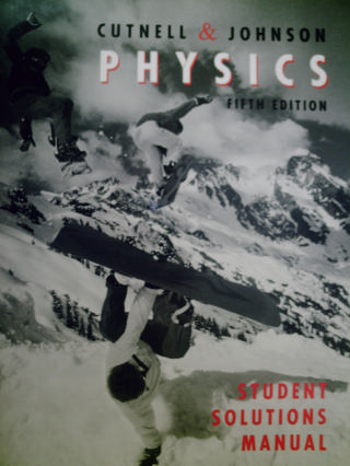 cutnell and johnson physics 5th edition student solutions manual pdf