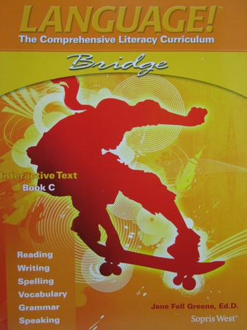 Language! 4th Edition Bridge C Interactive Text (P) by Greene