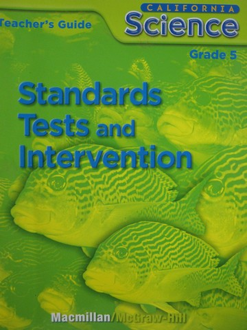 California Science 5 Standards Tests & Intervention TG (TE)(P)