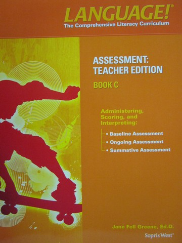 Language! 4th Edition C Assessment TE (TE)(P) by Greene