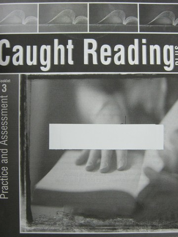 Caught Reading Plus Practice & Assessment Booklet 3 (P)