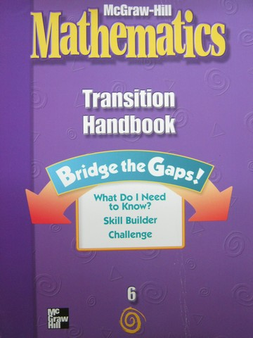 McGraw-Hill Mathematics 6 Transition Handbook (P)