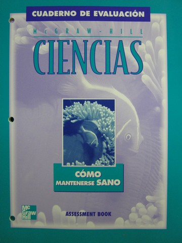 McGraw-Hill Ciencias 3 Como mantenerse sano Assessment (P)