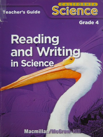 California Science 4 Reading & Writing in Science TG (TE)(P)