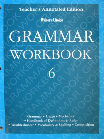 Writer's Choice 6 Grammar Workbook TAE (TE)(P)