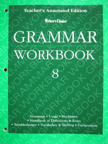 Writer's Choice 8 Grammar Workbook TAE (TE)(P)