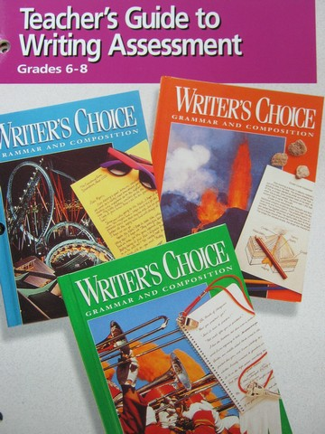 Writer's Choice Grades 6-8 Writing Assessment TG (TE)(P)