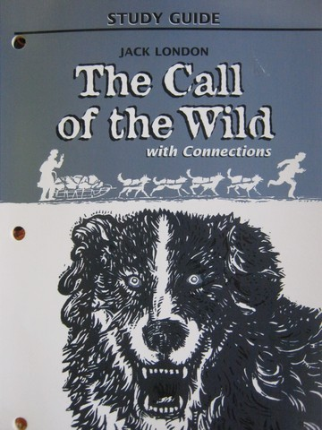 Study Guide The Call of the Wild with Connections (P) by Evler