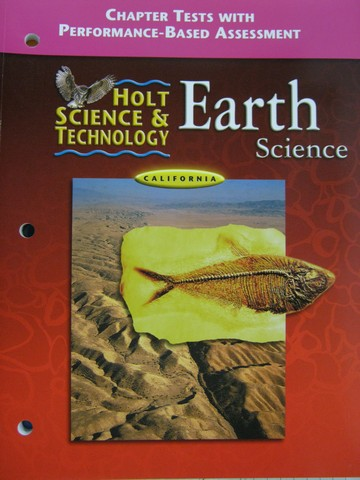 Holt Earth Science Chapter Tests (CA)(P)